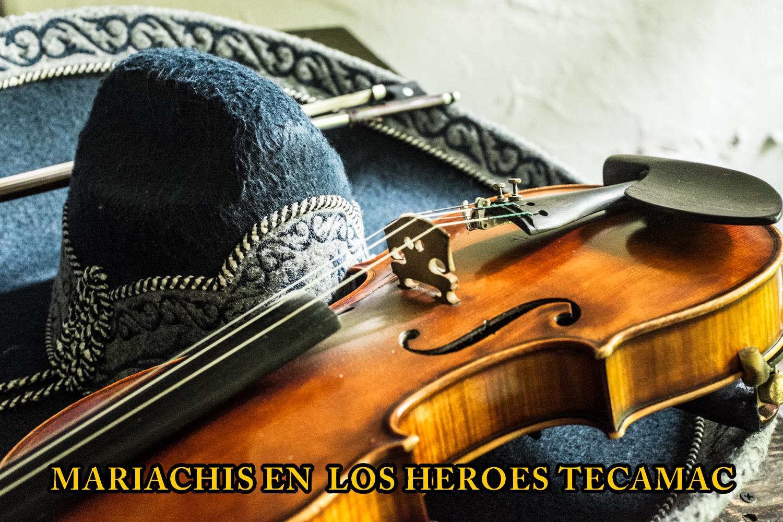 Mariachis en Los Heroes Tecamac