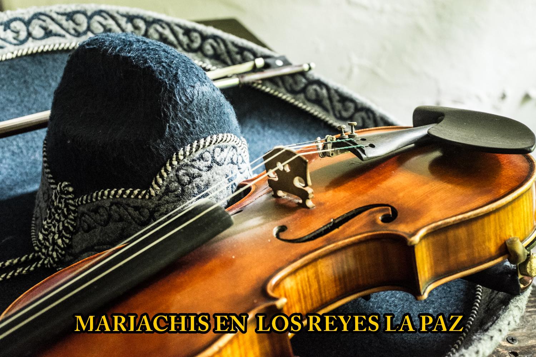 Mariachis en Los Reyes la Paz